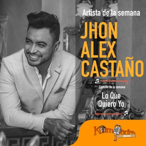 """Con el lanzamiento de """"Lo que quiero yo"""", Jhon Alex Castaño"""